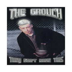 The Grouch - 'They Don't Have This' [CD]