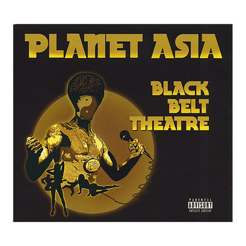 "[""Planet Asia - 'Black Belt Theatre' [CD]""]"