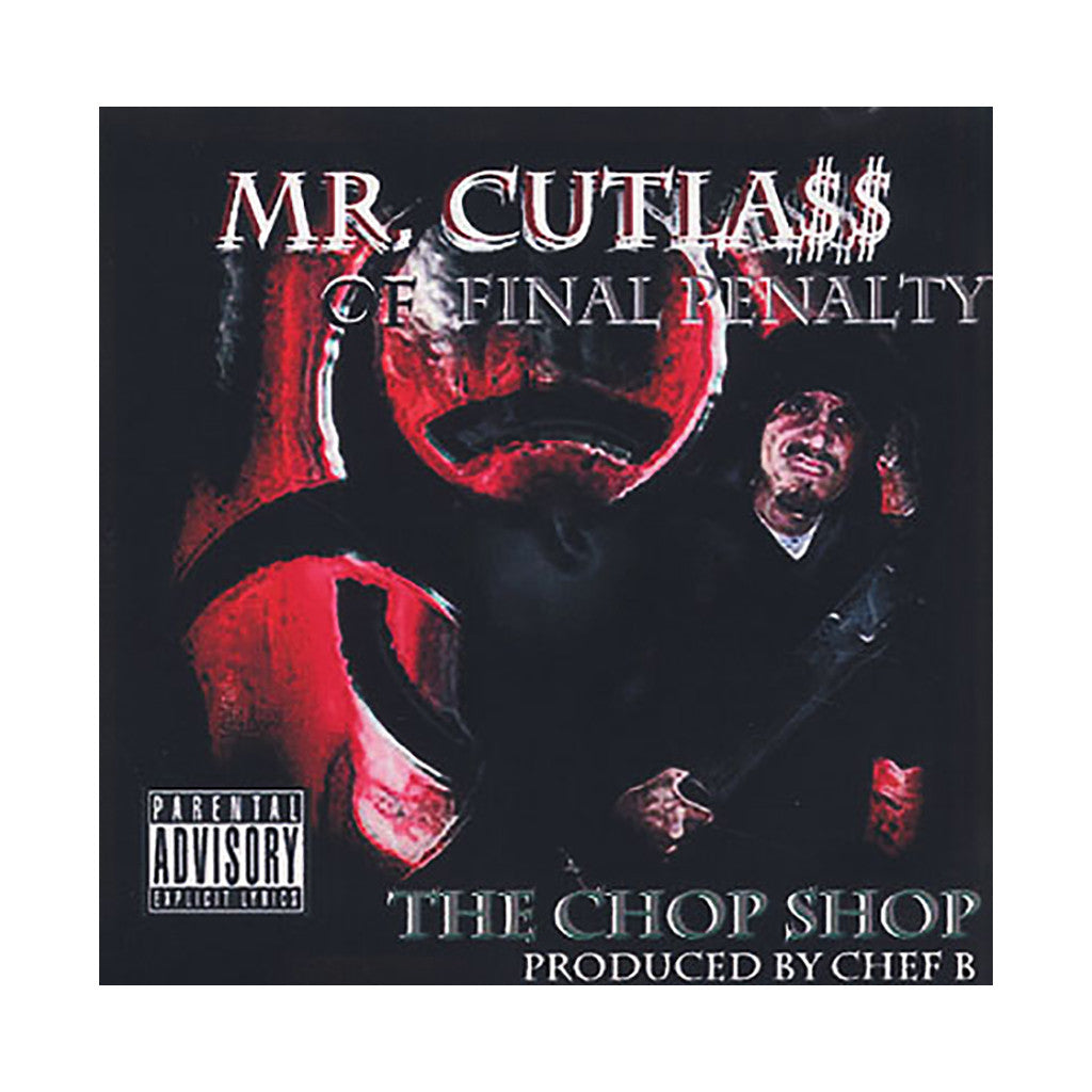 <!--020100309022699-->Mr. Cutlass w/ Chef B - 'The Chop Shop' [CD]