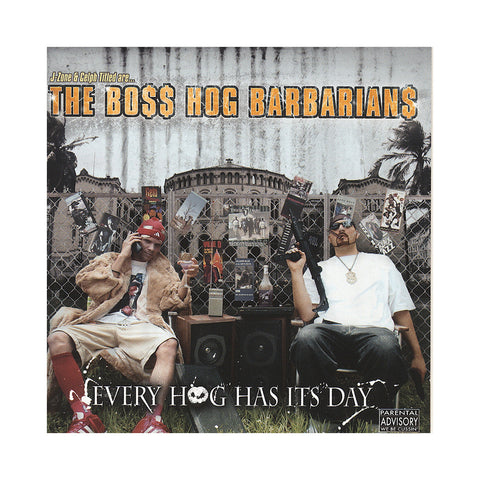 "[""The Boss Hog Barbarians - 'Every Hog Has It's Day' [CD]""]"