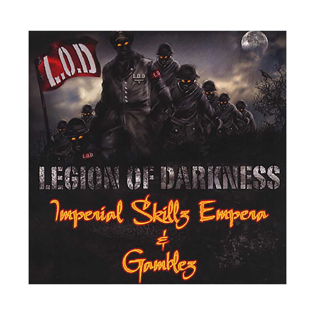 Imperial Skillz Empera & Gamblez - 'Legion Of Darkness' [CD]