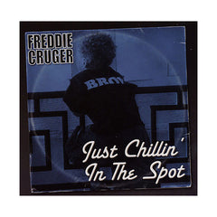 Freddie Cruger - 'Just Chillin' In The Spot' [CD]