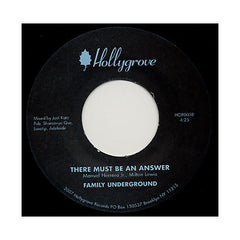 "Family Underground - 'All We Have Is A Song/ There Must Be An Answer' [(Black) 7"" Vinyl Single]"