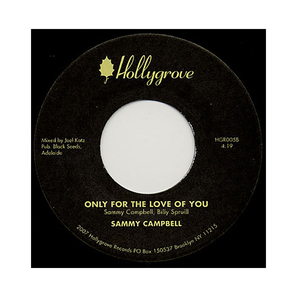 "Sammy Campbell - 'Hold On Till Tomorrow/ Only For The Love Of You' [(Black) 7"" Vinyl Single]"