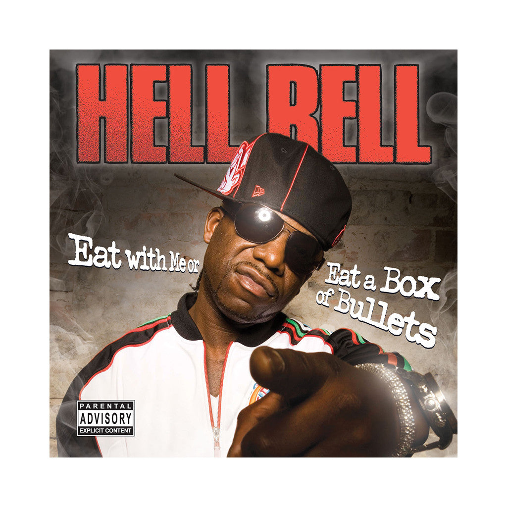 Hell Rell - 'Eat With Me Or Eat A Box Of Bullets' [CD]