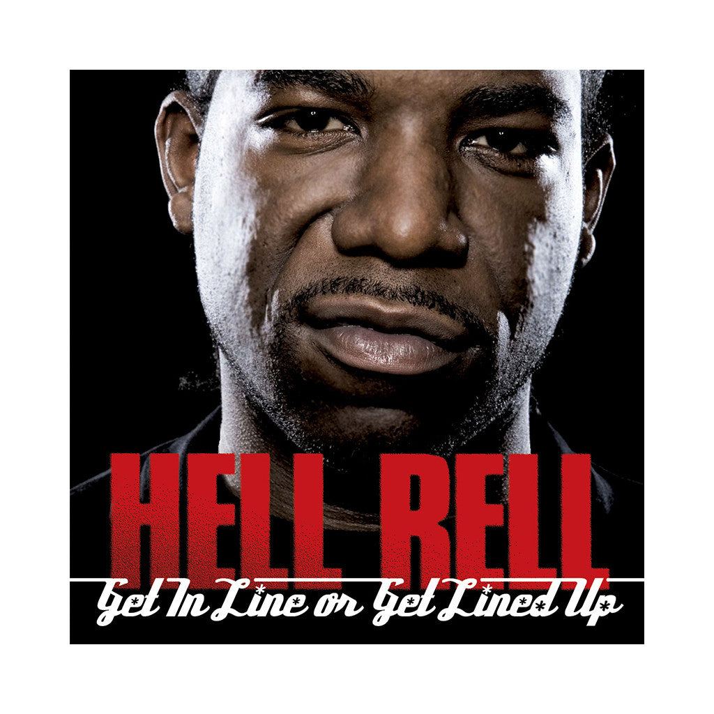 Hell Rell - 'Get In Line Or Get Lined Up' [CD]
