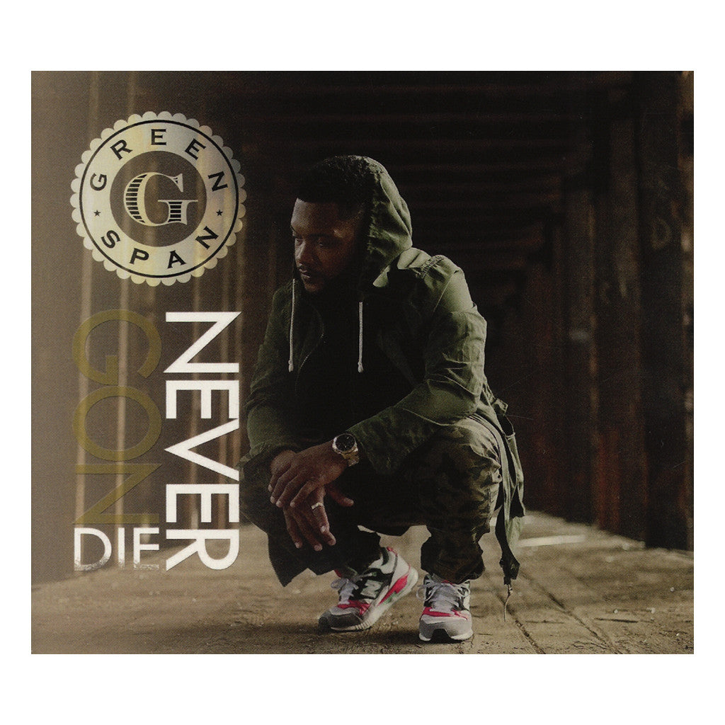 Greenspan - 'Never Gon Die' [CD]