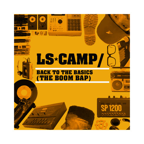 "[""LS Camp - 'Back To The Basics (The Boom Bap)' [CD]""]"