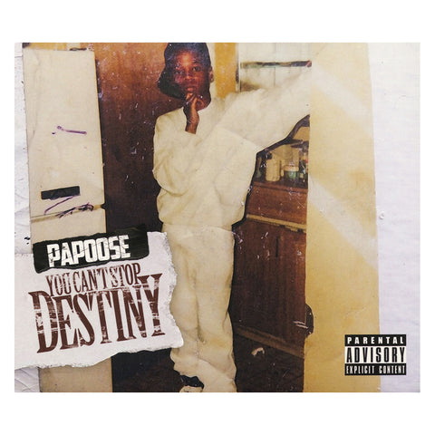 Papoose - 'You Can't Stop Destiny' [CD]