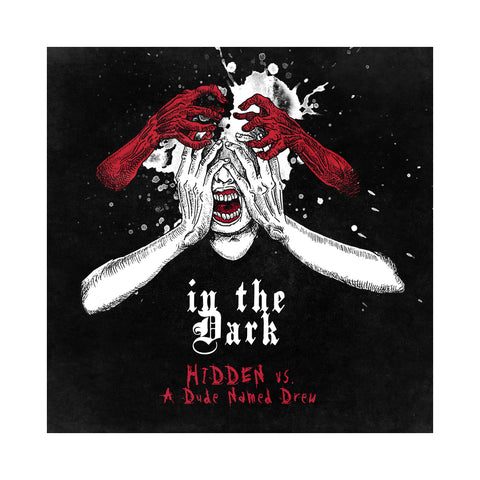 "[""Hidden vs. A Dude Named Drew - 'In The Dark' [CD]""]"