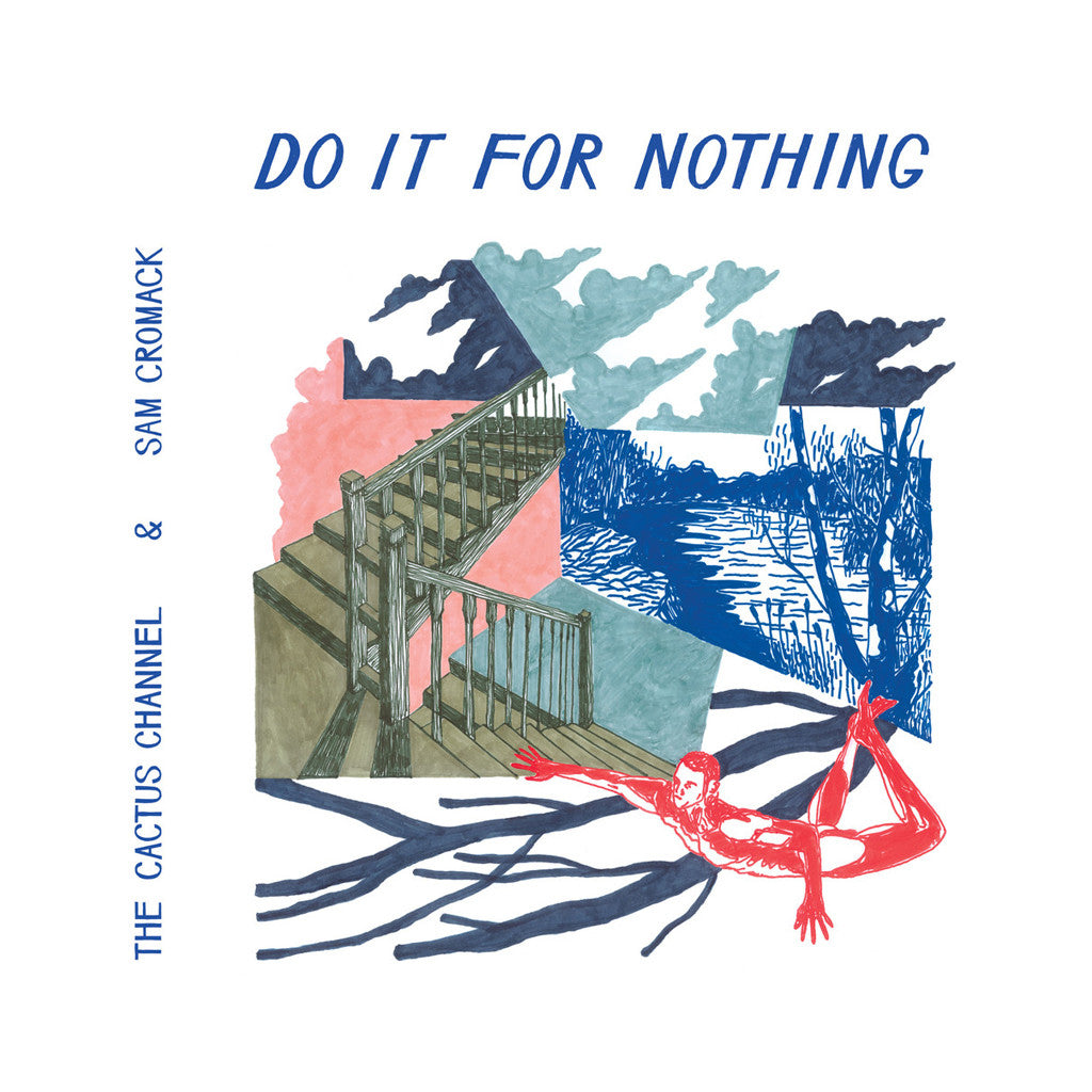 <!--120170421075135-->The Cactus Channel & Sam Cromack - 'Do It For Nothing' [CD]