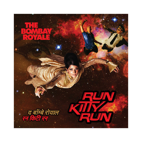 The Bombay Royale - 'Run Kitty Run' [(Black) Vinyl LP]