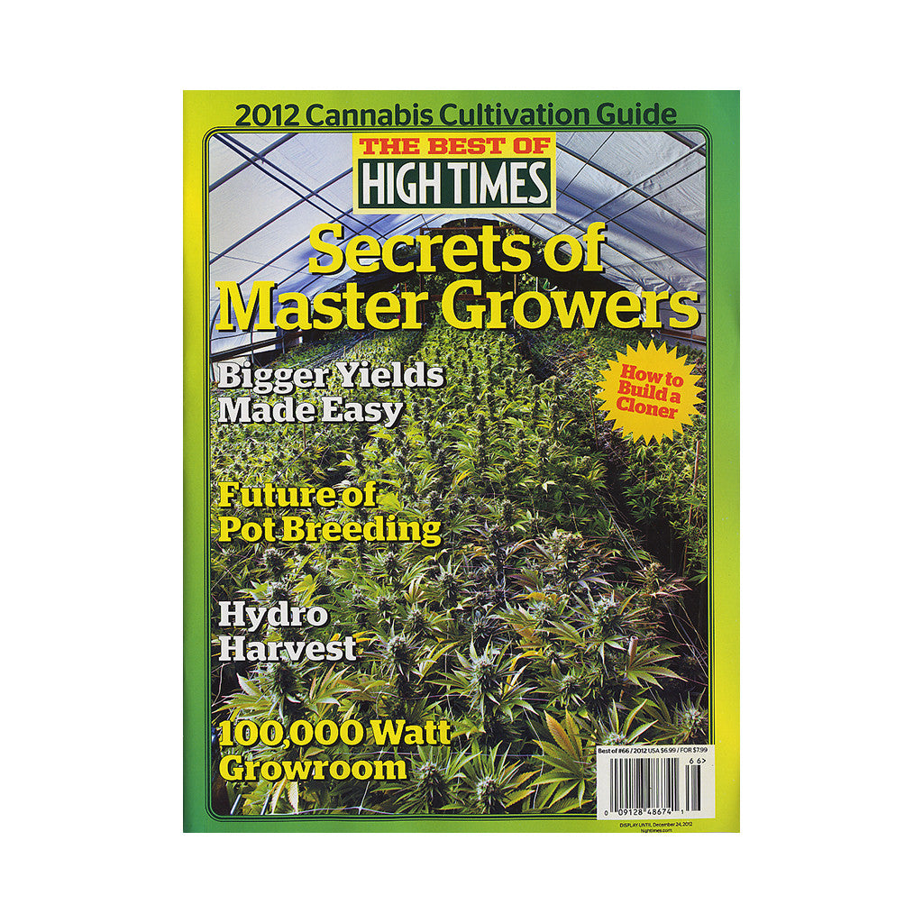 <!--020121002050090-->High Times - 'The Best Of High Times - Issue 66: Canibus Cultivation Guide 2012 - Secrets Of Master Growers' [Magazine]