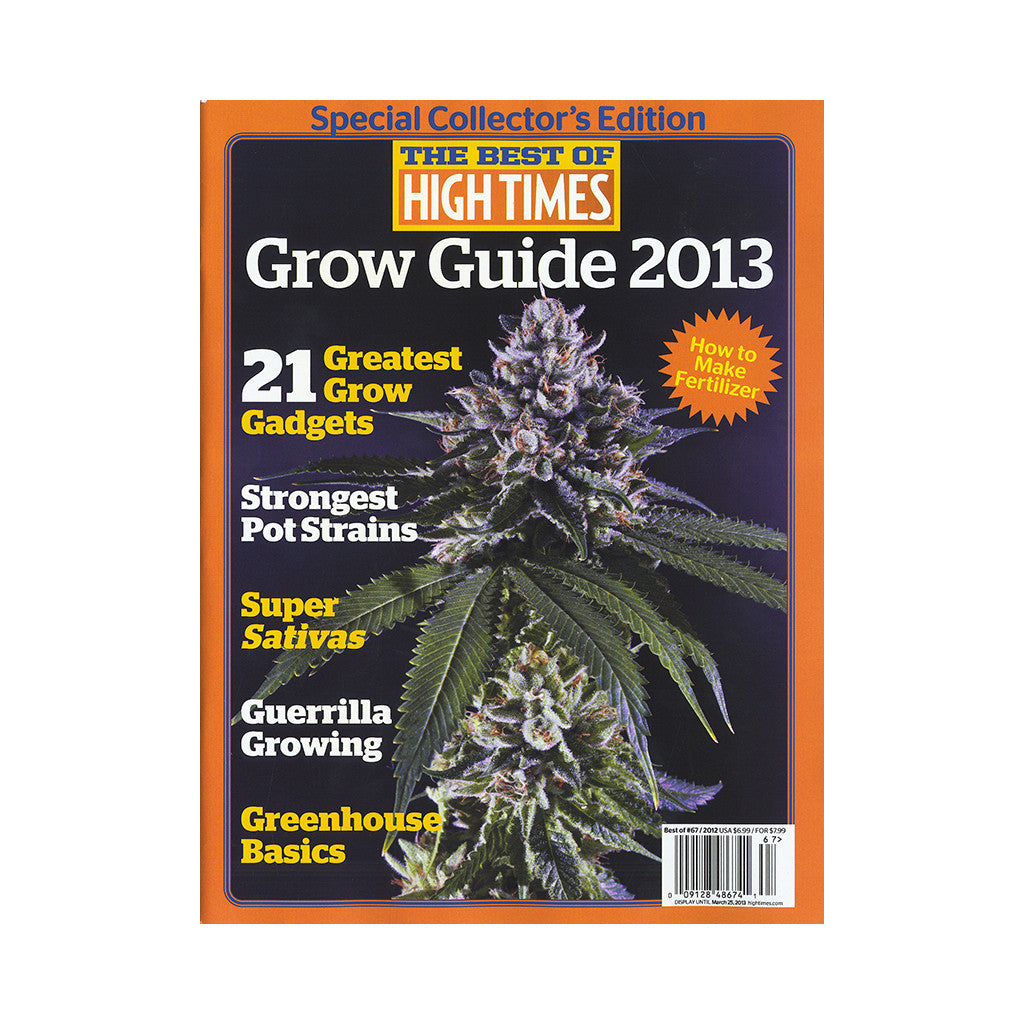 <!--020121225053115-->High Times - 'The Best Of High Times - Issue 67: Grow Guide 2013' [Magazine]