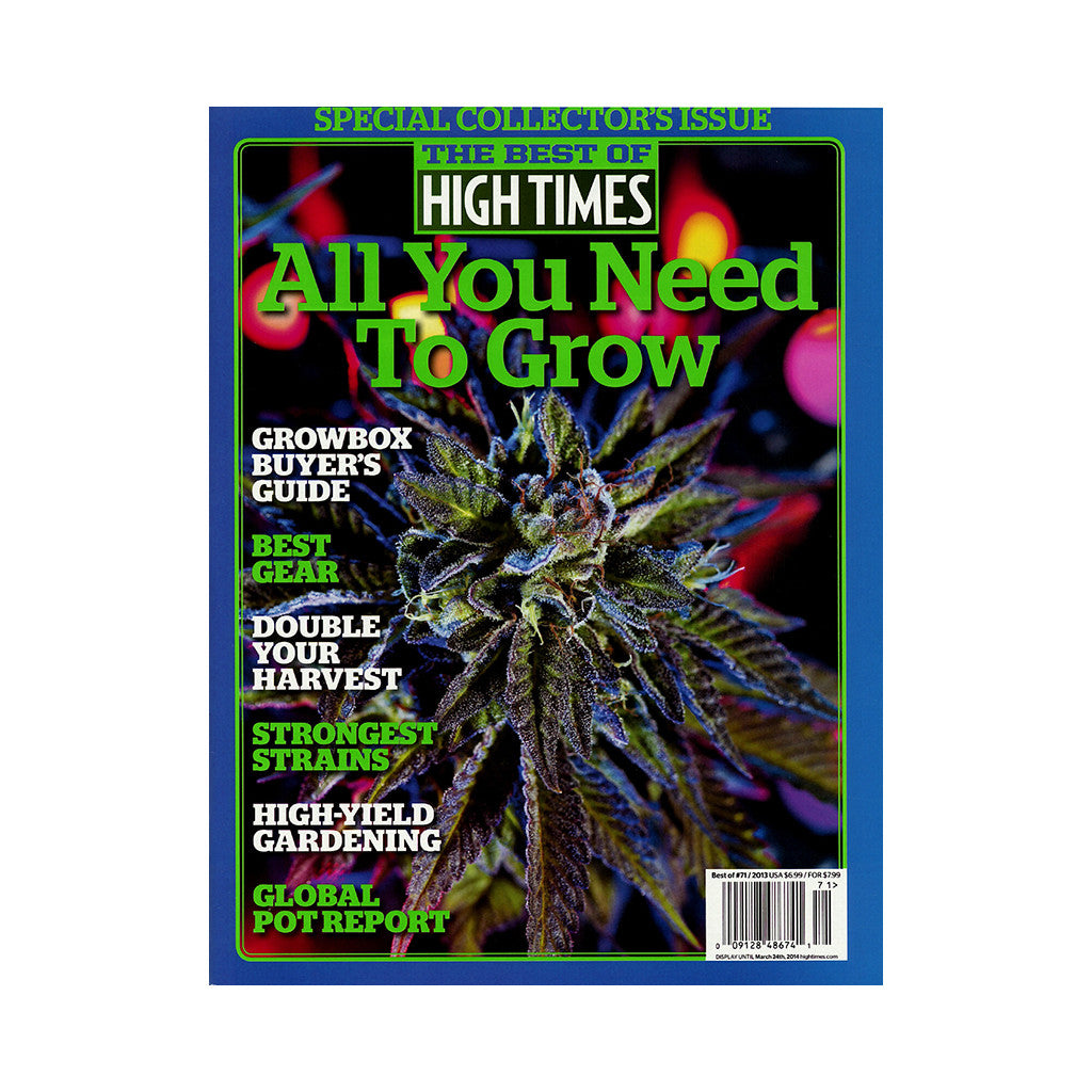 <!--020131230061978-->High Times - 'The Best Of High Times - Issue 71: All You Need To Grow 2013' [Magazine]
