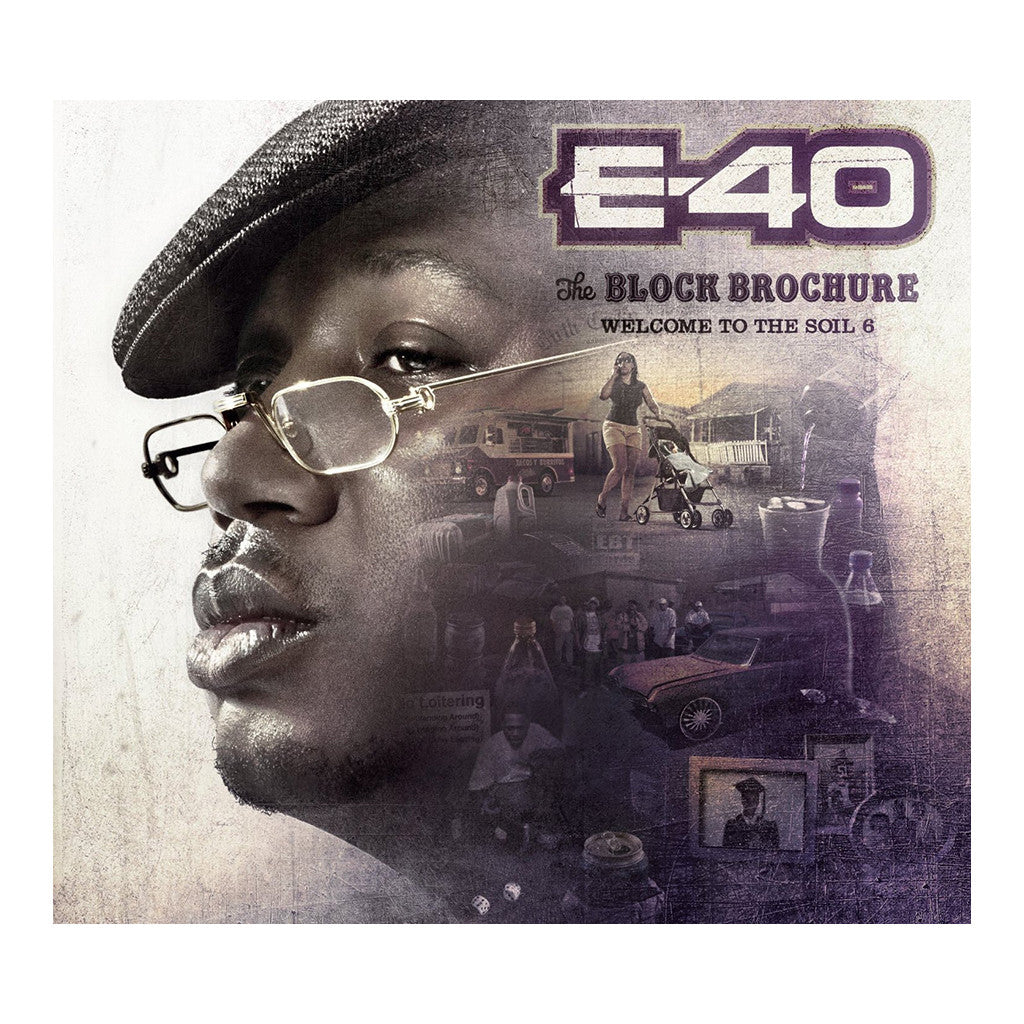 E-40 - 'The Block Brochure: Welcome To The Soil, Pt. 6' [CD]