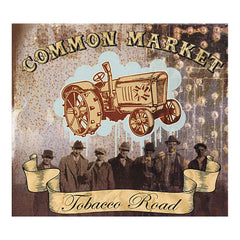 <!--020080930015052-->Common Market - 'Tobacco Road' [CD]