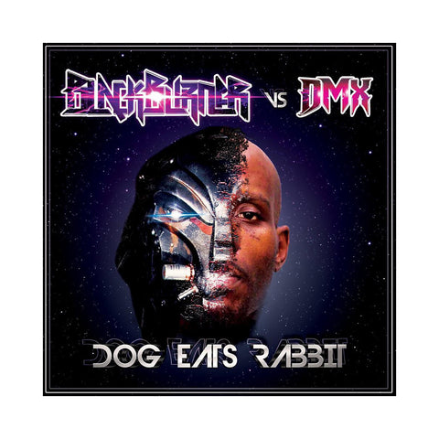 Blackburner vs DMX - 'Dog Eats Rabbit' [CD]