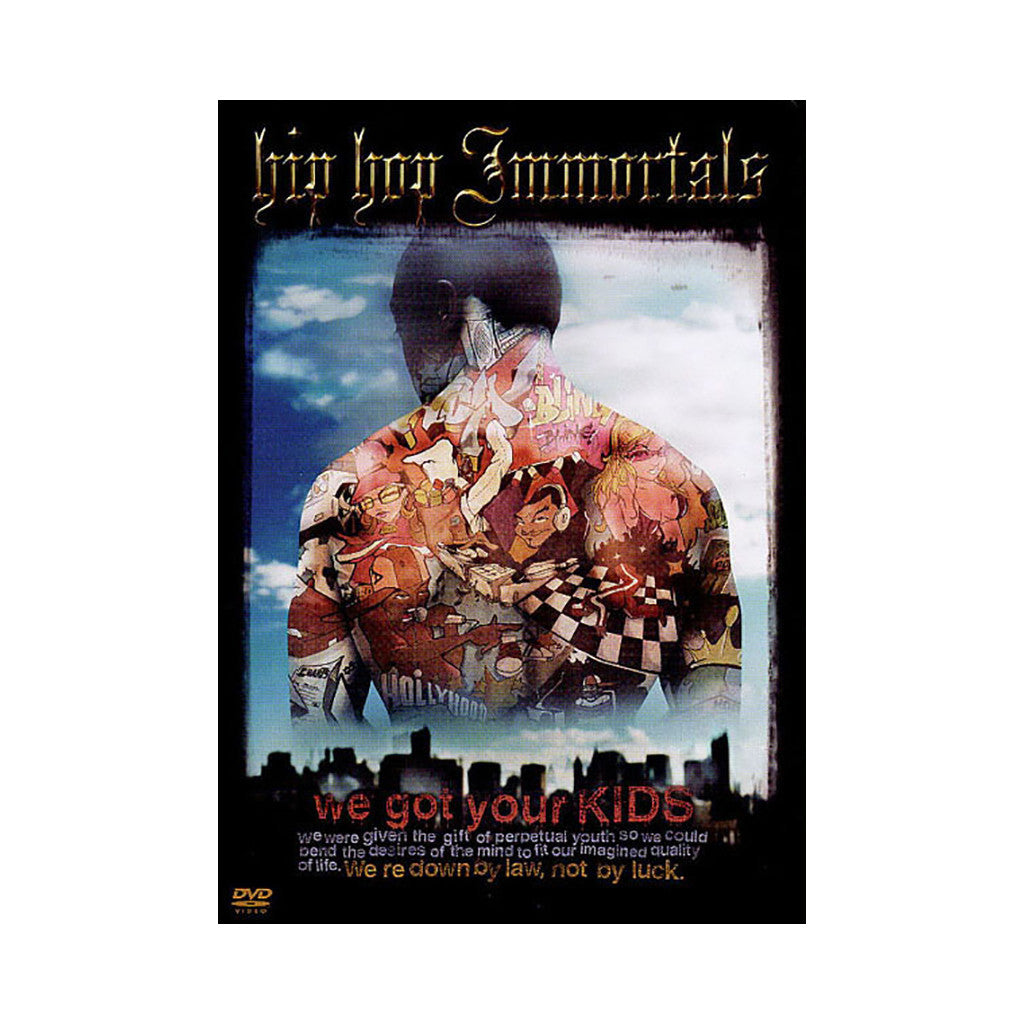 <!--020030101006302-->Hip Hop Immortals - 'We Got Your Kids' [DVD]