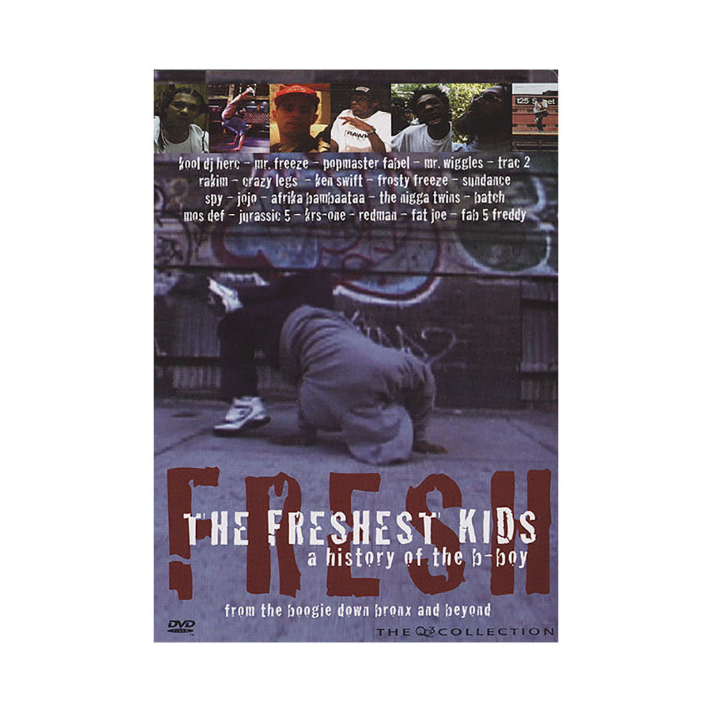 <!--020030204003379-->Freshest Kids - 'A History Of The B-Boy' [DVD]