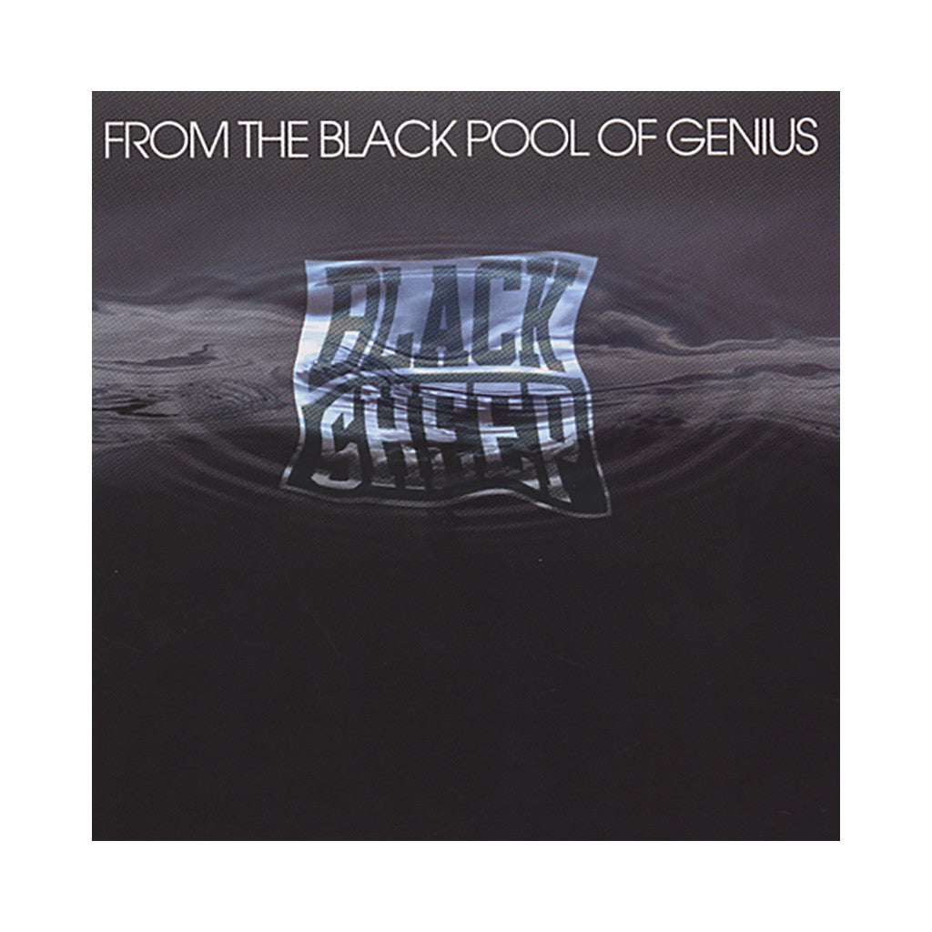 Black Sheep - 'From The Black Pool Of Genius' [CD]
