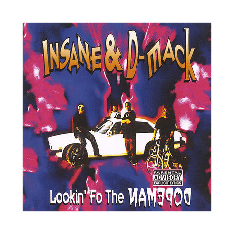 "[""Insane & D-Mack - 'Lookin ' Fo The Dopeman' [CD]""]"