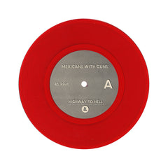 "<!--020110503030452-->Mexicans With Guns - 'Highway To Hell/ La Guitarra' [(Red) 7"" Vinyl Single]"
