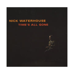 <!--120120501041925-->Nick Waterhouse - 'Time's All Gone' [CD]