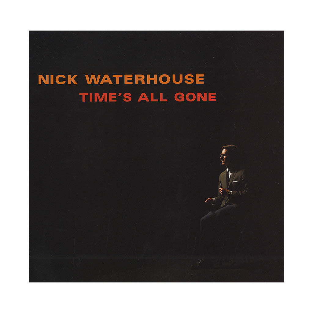 <!--120120501042755-->Nick Waterhouse - 'Time's All Gone' [(Black) Vinyl LP]