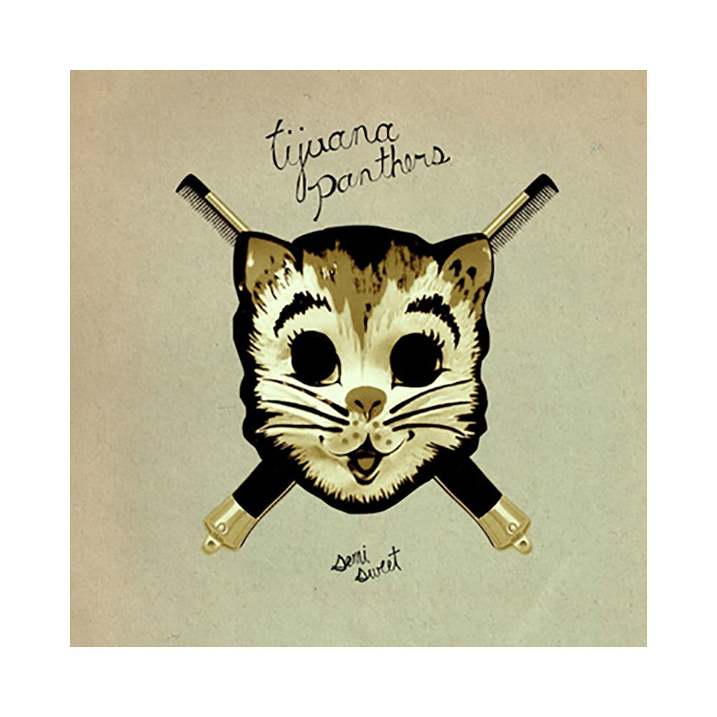 <!--120130528056033-->Tijuana Panthers - 'Semi Sweet' [CD]