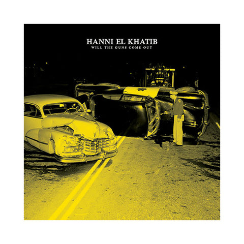 Hanni El Khatib - 'Will The Guns Come Out' [CD]