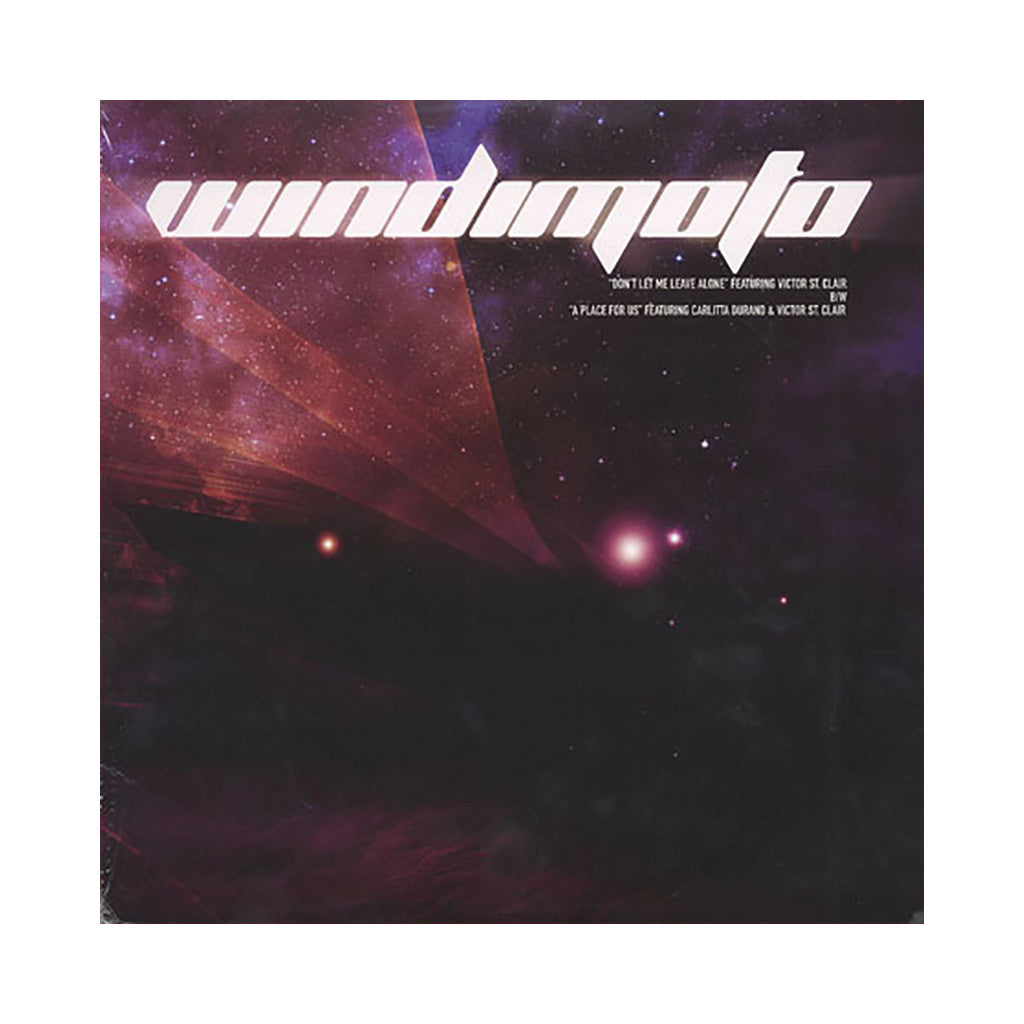 "<!--020071225012650-->Windimoto - 'Don't Let Me Leave Alone/ A Place For Us' [(Black) 12"" Vinyl Single]"