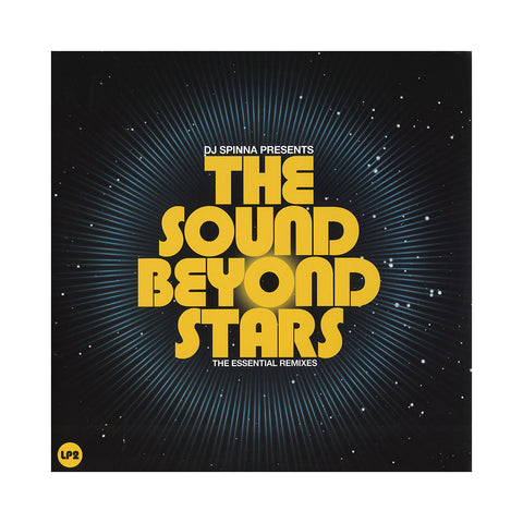 DJ Spinna - 'The Sound Beyond Stars: The Essential Remixes Pt. 2' [(Black) Vinyl [2LP]]