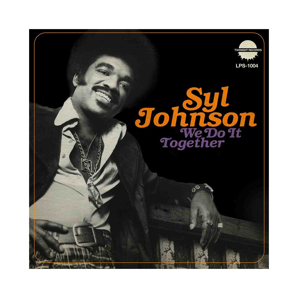 Syl Johnson - 'We Do It Together' [(Black) Vinyl LP]