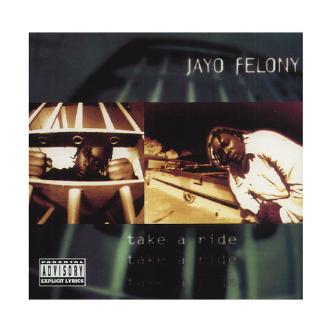 Jayo Felony - 'Take A Ride' [CD]