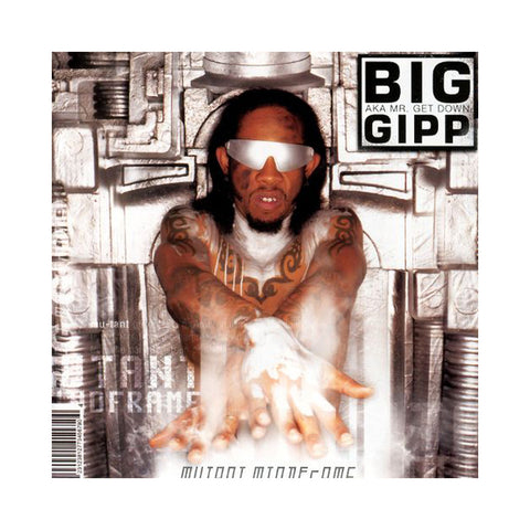 Big Gipp - 'Mutant Mindframe' [CD]