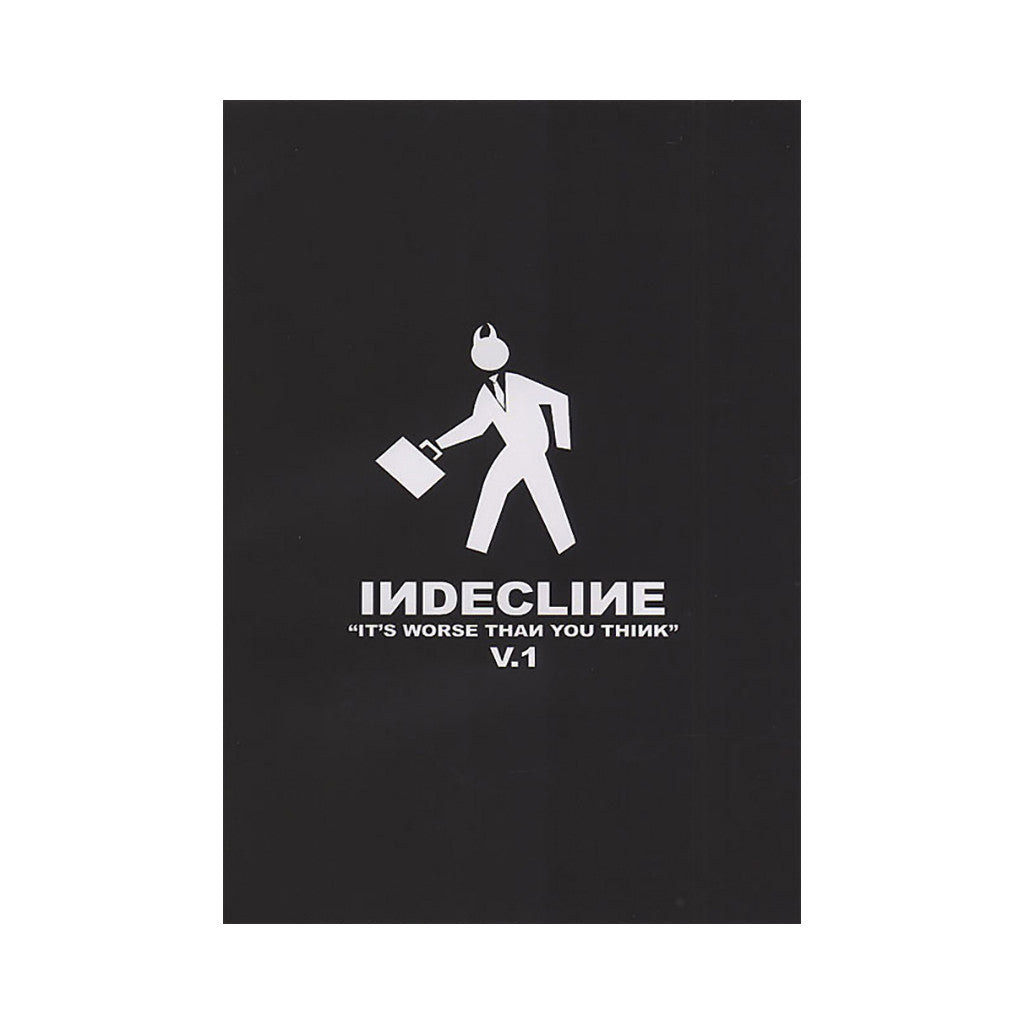 <!--020061226008944-->Indecline - 'Vol.1: It's Worse Than You Think' [DVD]