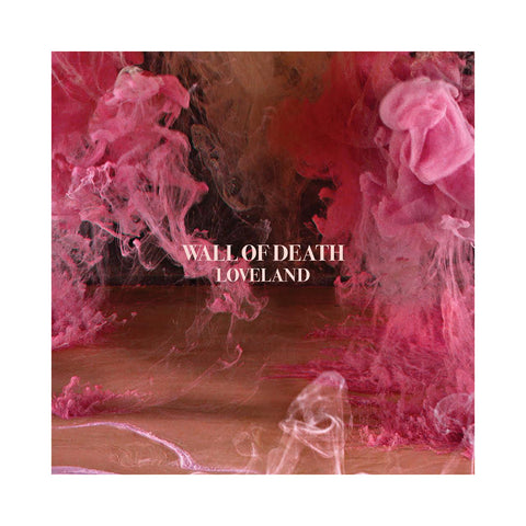 Wall Of Death - 'Loveland' [CD]