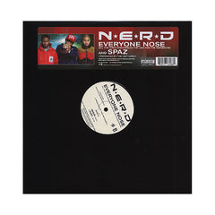 "<!--2008070835-->N.E.R.D. - 'Everyone Nose (All The Girls Standing In The Line For The Bathroom)/ Spaz' [(Black) 12"" Vinyl Single]"