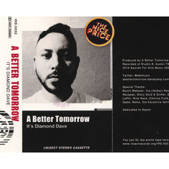 <!--020140415062677-->A Better Tomorrow - 'It's Diamond Dave' [(Yellow) Cassette Tape]