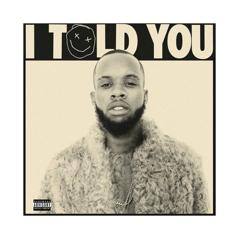 Tory Lanez - 'I Told You' [CD]