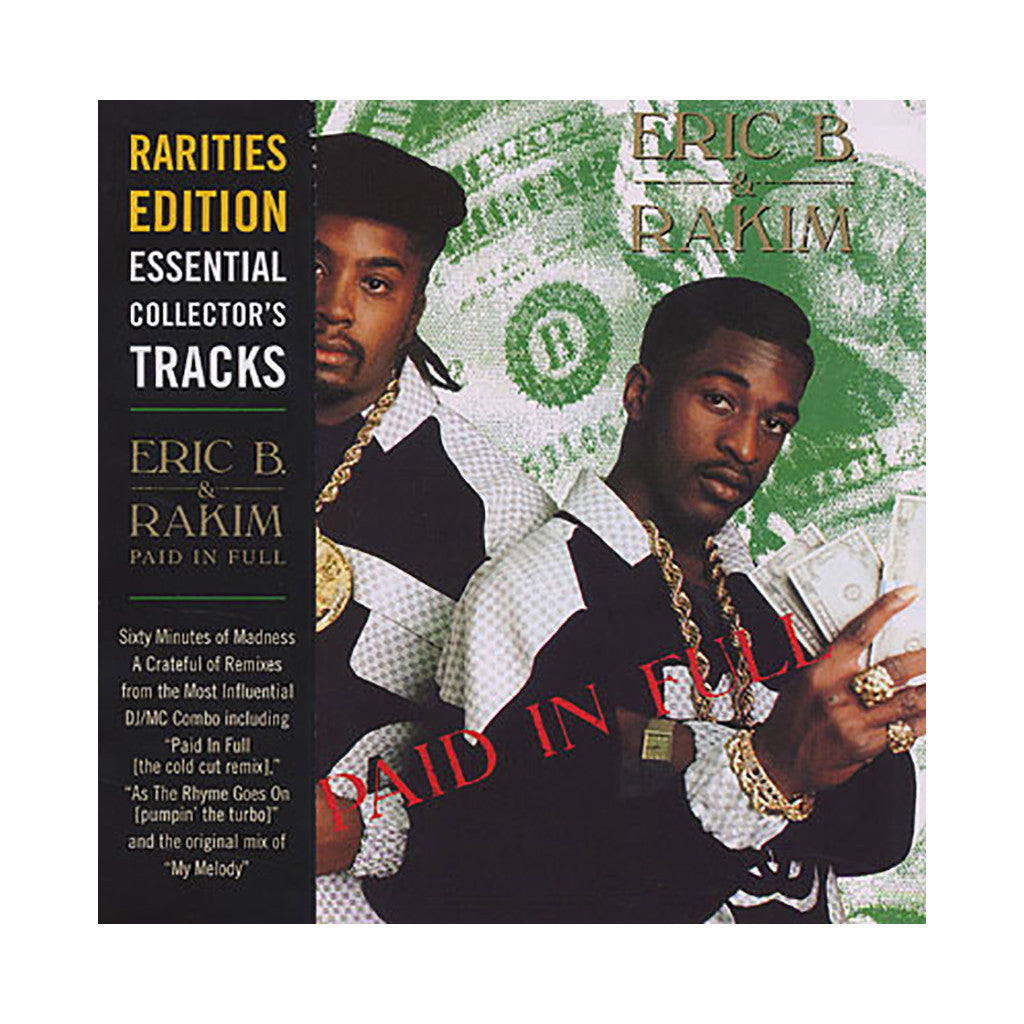 <!--2010070125-->Eric B. & Rakim - 'Paid In Full (Seven Minutes of Madness - The Cold Cut Remix)' [Streaming Audio]