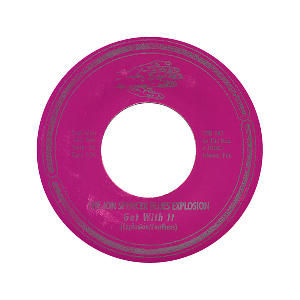 "<!--019960101046635-->The Jon Spencer Blues Explosion - 'Get With It/ Down Low (Jukebox Single #4)' [(Black) 7"" Vinyl Single]"