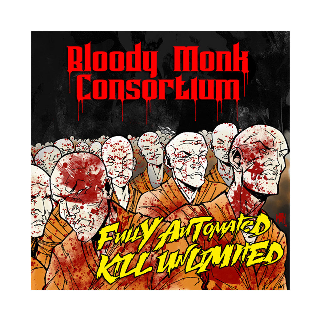 <!--120170331075281-->Bloody Monk Consortium - 'Fully Automated Kill Unlimited' [CD]