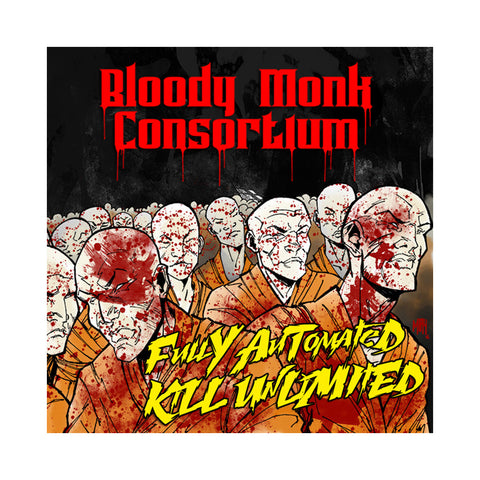 Bloody Monk Consortium - 'Fully Automated Kill Unlimited' [CD]