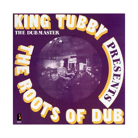 King Tubby - 'The Roots Of Dub' [(Black) Vinyl LP]