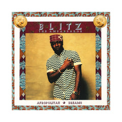 <!--120140513063206-->Blitz The Ambassador - 'Afropolitan Dreams' [(Black) Vinyl LP]