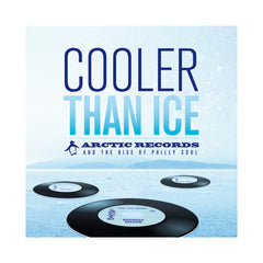 "<!--120131001000209-->Various Artists - 'Cooler Than Ice: Arctic Records and the Rise of Philly Soul' [(Black) 7"" Vinyl Single [6x7""]]"