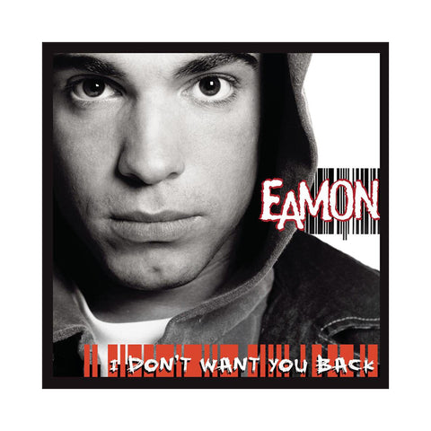 "[""Eamon - 'I Don't Want You Back' [CD]""]"