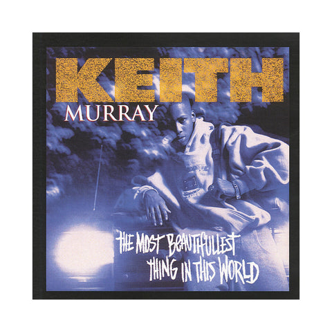 "[""Keith Murray - 'The Most Beautifullest Thing In This World' [CD]""]"